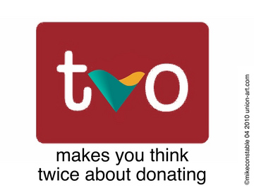 TVO - makes you think twice about donating
