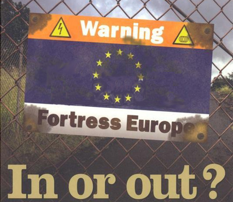Fortress Europe: In or Out?