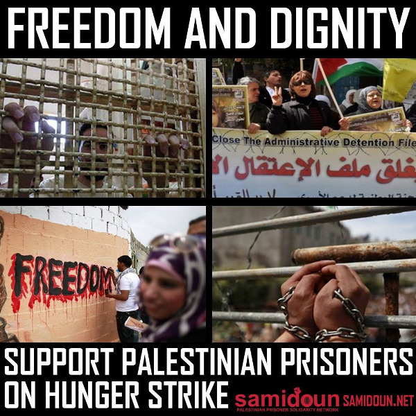 Freedom and Dignity; Support Palestinian Prisoners