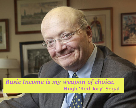 Hugh 'Red Tory' Segal: My weapon of choice is Basic Income