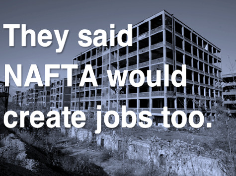They said NAFTA would create jobs.